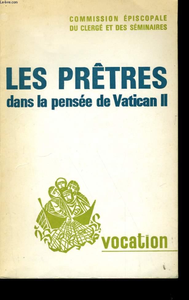 VOCATION N° 233. LES PRETRES DANS LA PENSEE DE VATICAN II.