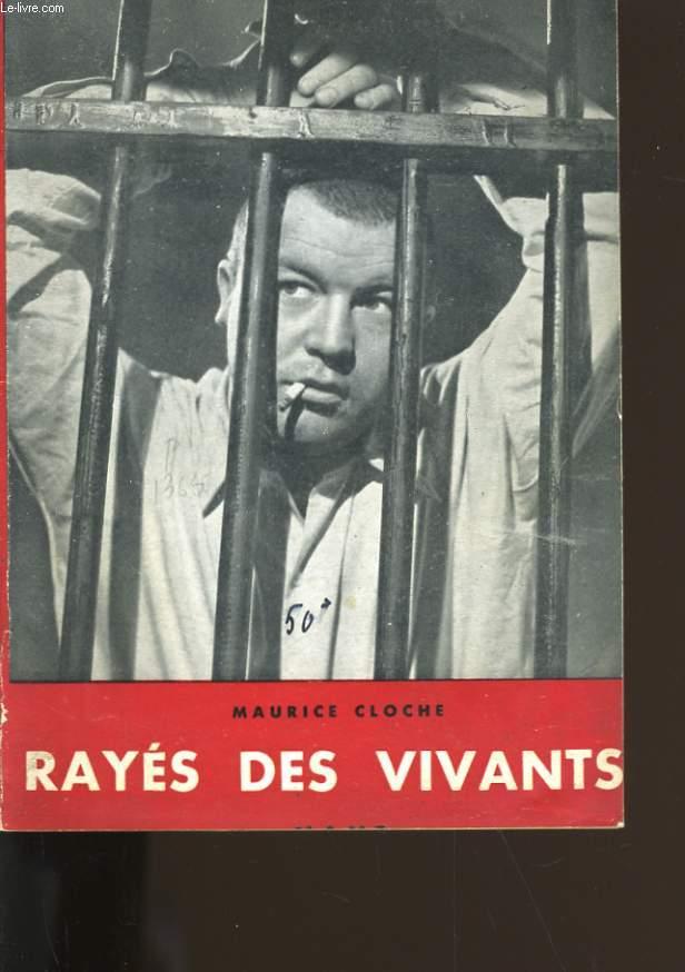 RAYES DES VIVANTS.
