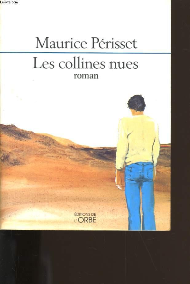 LES COLLINES NUES.