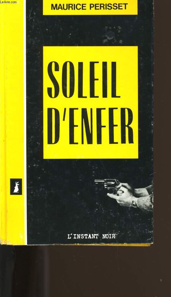 SOLEIL D'ENFER.
