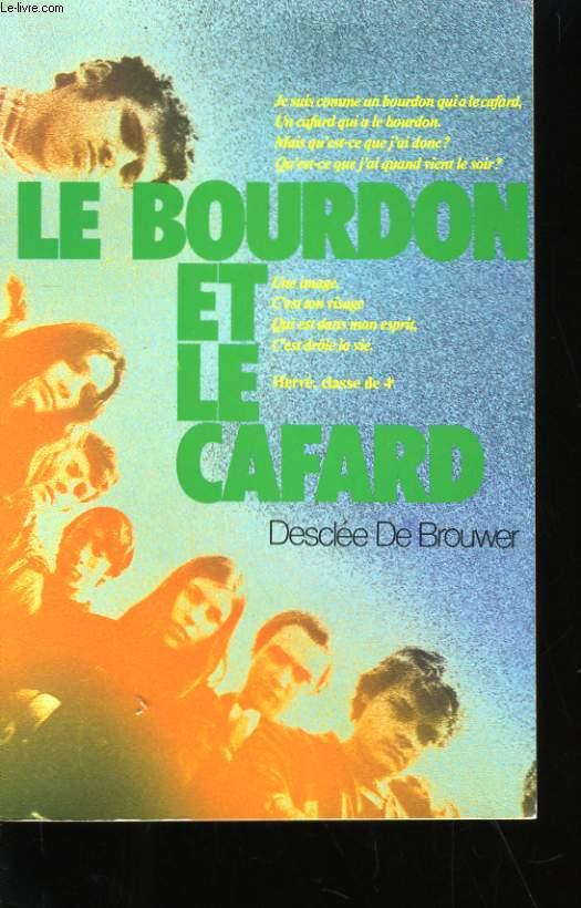 LE BOURDON ET LE CAFARD.