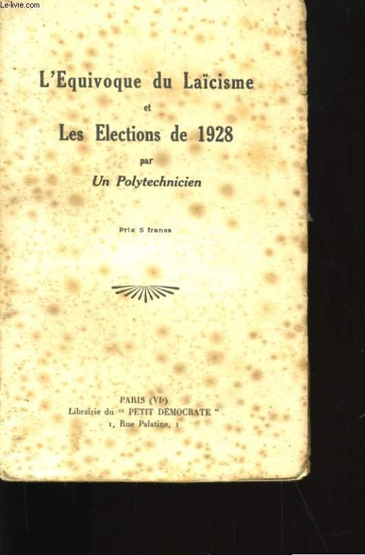 L'EQUIVOQUE DU LAICISME ET LES ELECTIONS DE 1928.