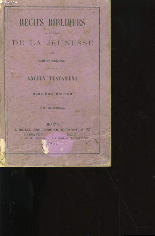 RECITS BIBLIQUES A L'USAGE DE LA JEUNESSE. ANCIEN TESTAMENT.