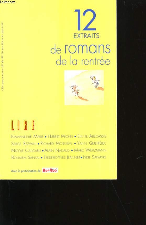 12 EXTRAITS DE ROMANS DE LA RENTREE.