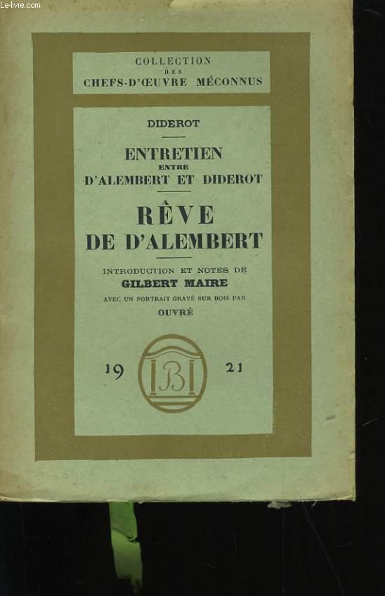 ENTRETIEN ENTRE D'ALEMBERT ET DIDEROT. REVE DE D'ALEMBERT.