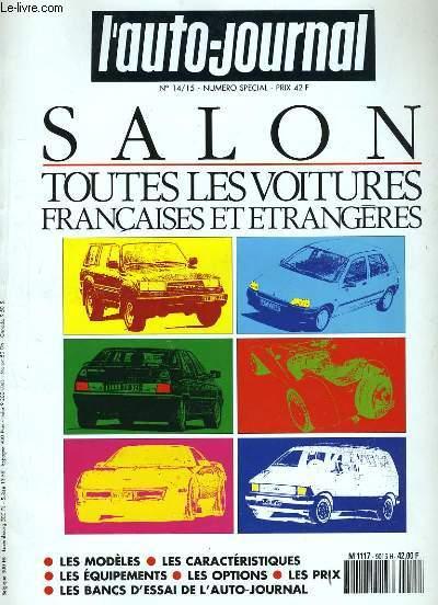 L'AUTO-JOURNAL N° 14 - 15. NUMERO SPECIAL. SALON TOUTES LES VOITURES FRANCAISES ET ETRANGERES.