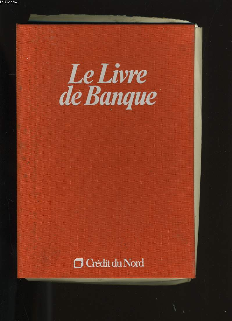 LE LIVRE DE BANQUE.