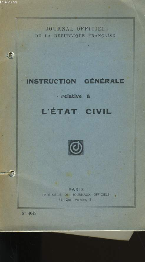 INSTRUCTION GENERALE RELATIVE A L'ETAT CIVIL.
