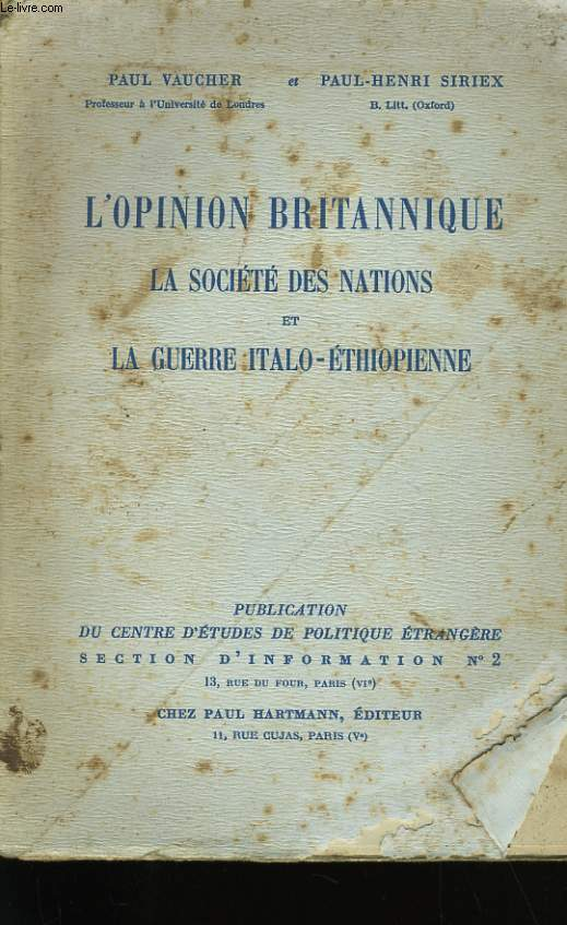 L'OPINION BRITANNIQUE. LA SOCIETE DES NATIONS ET LA GUERRE ITALO - ETHIOPIENNE.