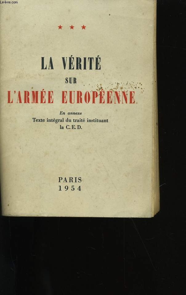 LA VERITE SUR L'ARMEE EUROPEENNE. TOME 3.