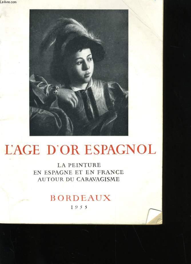 L'AGE D'OR ESPAGNOL.