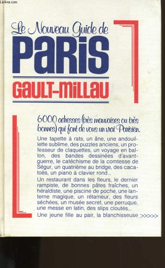 LE NOUVEAU GUIDE DE PARIS. GAULT - MILLAU.