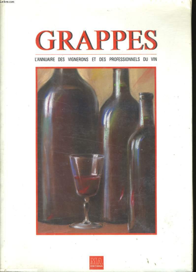 GRAPPES. ANNUAIRE DES VIGNERONS ET DES PROFESSIONNELS DU VIN. 1988