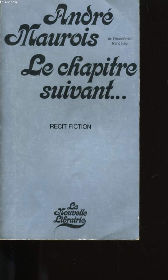 LE CHAPITRE SUIVANT. 1927 - 1967 - 2007.