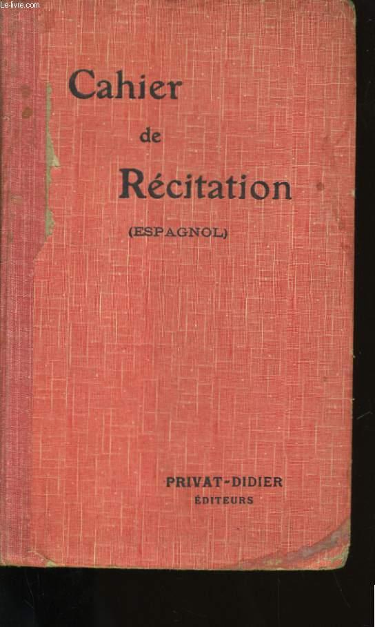 CAHIER DE RECITATION. ESPAGNOL.