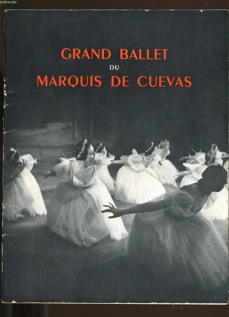PROGRAMME DU GRAND BALLET DU MARQUIS DE CUEVAS.