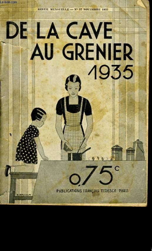 DE LA CAVE AU GRENIER N° 57.