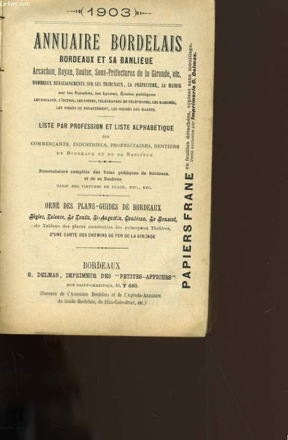 ANNUAIRE BORDELAIS. BORDEAUX SA BANLIEUE SES VILLES D'EAUX. ARCACHON, ROYAN, SOULAC.