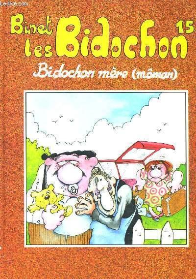 LES BIDOCHON - BIDOCHON MERE (MOMAN) - 15