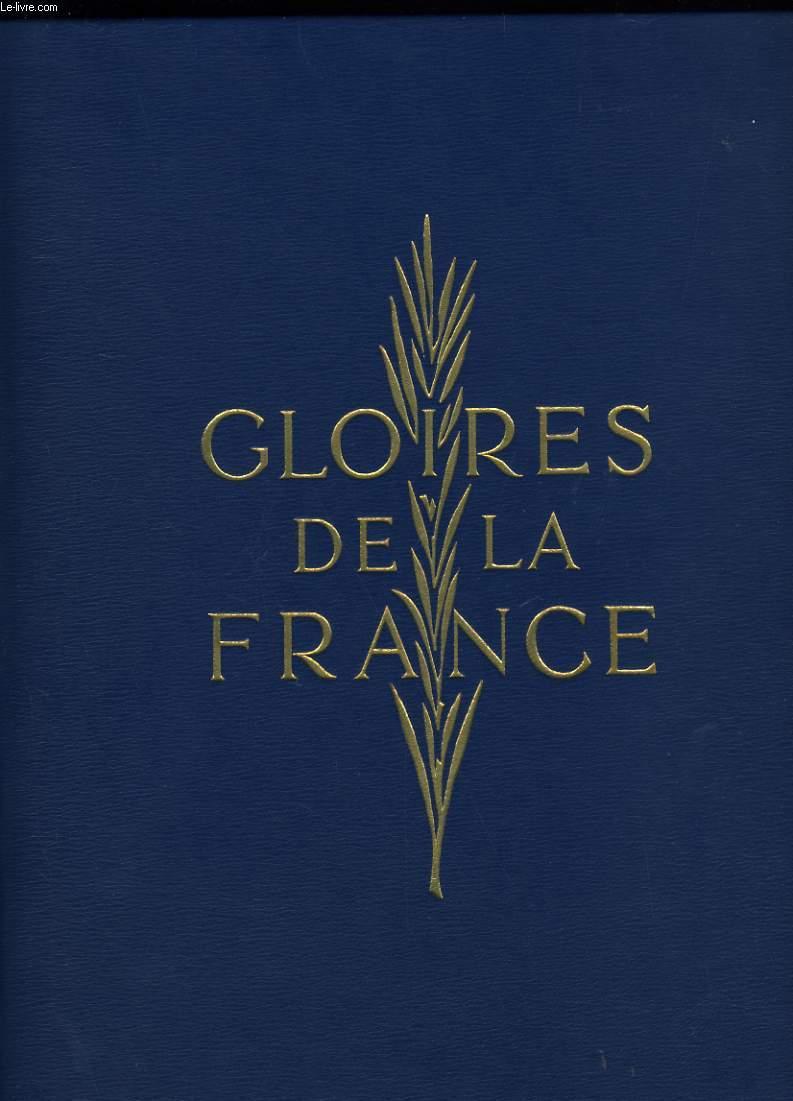 GLOIRE DE LA FRANCE