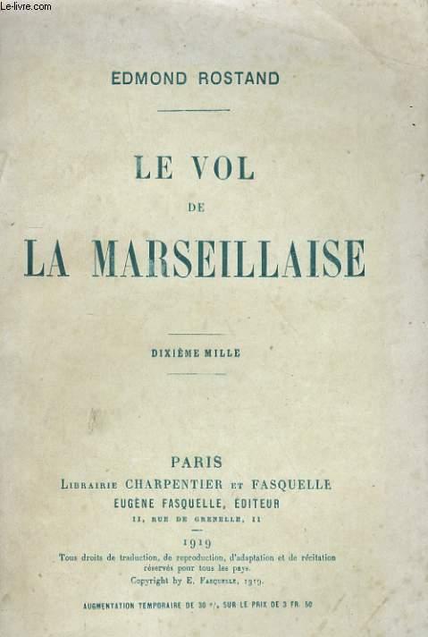 LE VOL DE LA MARSEILLAISE 10 EME MILLE