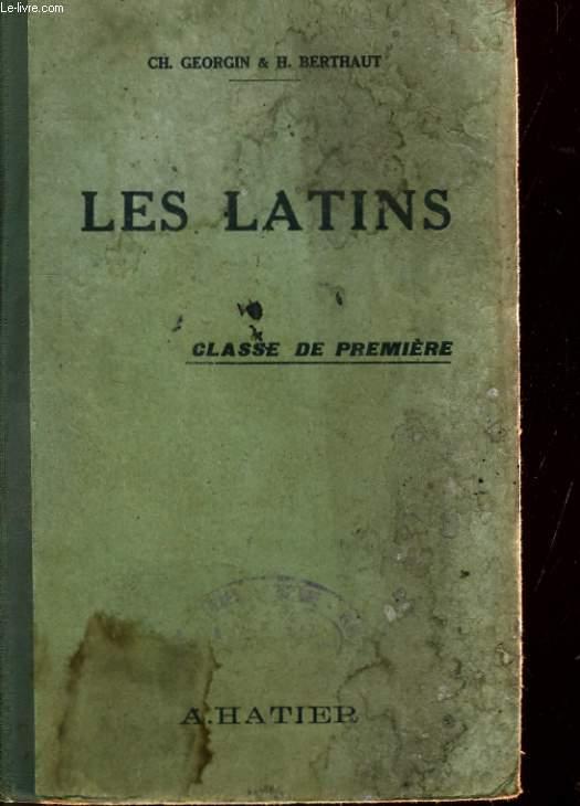 LES LATINS - PAGES PRINCIPALES DES AUTEURS DU PROGRAMME - CLASSE DE PREMIERE.