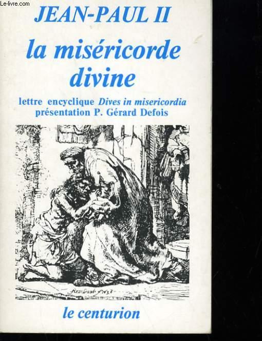 LA MISERICORDE DIVINE - LETRE ENCYCLIQUE DIVES IN MISERICORDIA