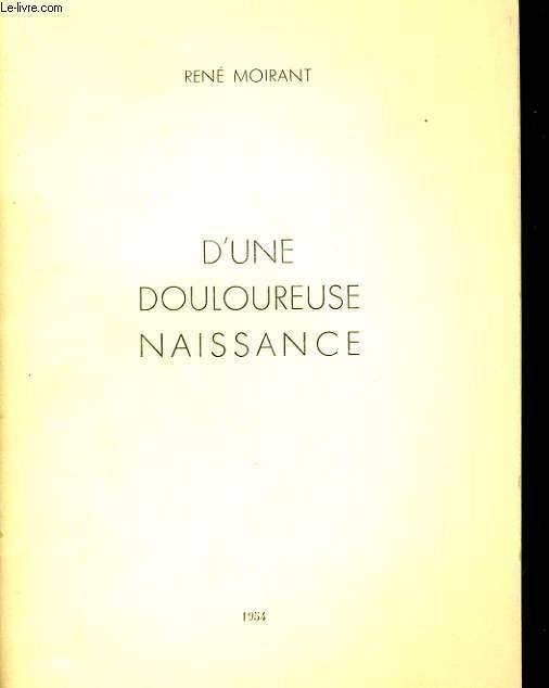 D'UNE DOULOUREUSE NAISSANCE