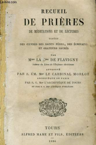 RECUEIL DE PRIERES DE MEDITATIONS ET DE LECTURES