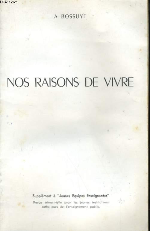 NOS RAISONS DE VIVRE