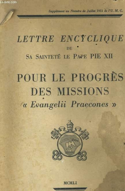 LETTRE ENCYCLIQUE - POUR LE PROGRES DES MISSION