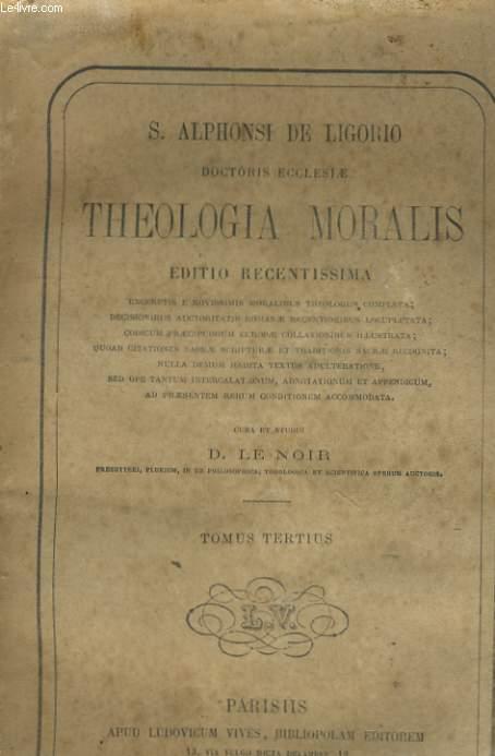 THEOLOGIA MORALIS - TOMUS TERTIUS