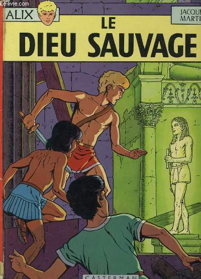 ALIX - LE DIEU SAUVAGES