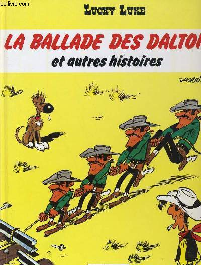 LUCKY LUKE - LA BALADE DES DALTON ET AUTRES HISTOIRES
