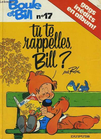 ALBUM N°17 DES GAGS DE BOULE & BILL - TU TE RAPELLES, BILL ?