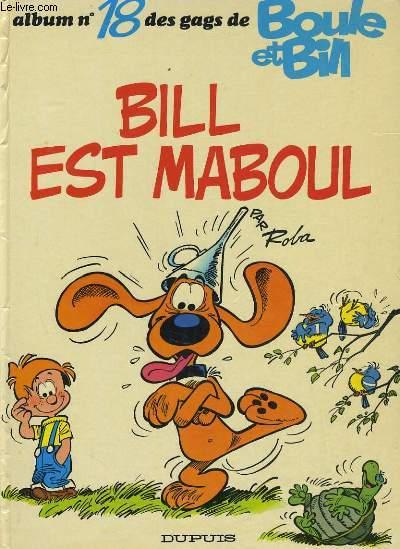 ALBUM N°18 DES GAGS DE BOULE & BILL -BILL EST MABOUL
