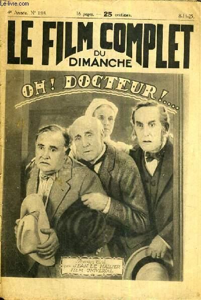 LE FILM COMPLET DU DIMANCHE N° 188. OH! DOCTEUR!