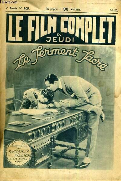 LE FILM COMPLET DU JEUDI N° 205. LE FERMENT SACRE