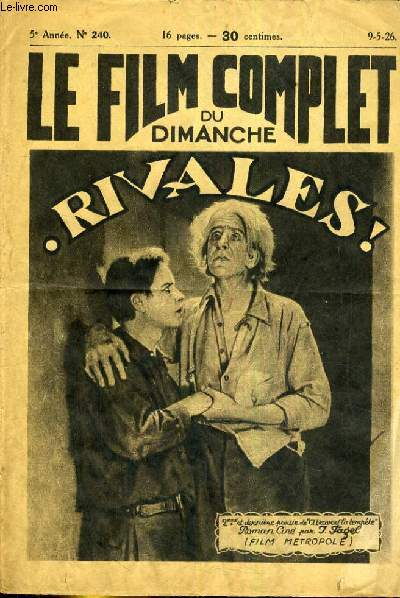 LE FILM COMPLET DU DIMANCHE N° 240. RIVALES!. deuxième et dernière partie de