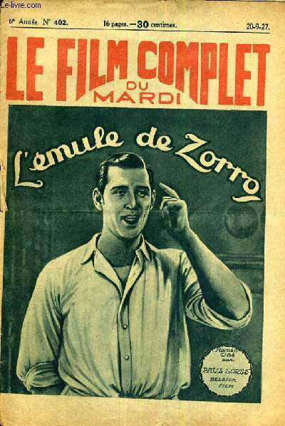 LE FILM COMPLET DU MARDI N° 402. L'EMULE DE ZORRO