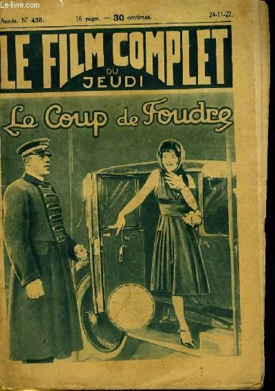 LE FILM COMPLET DU JEUDI N° 430 - 6E ANNEE - LE COUP DE FOUDRE