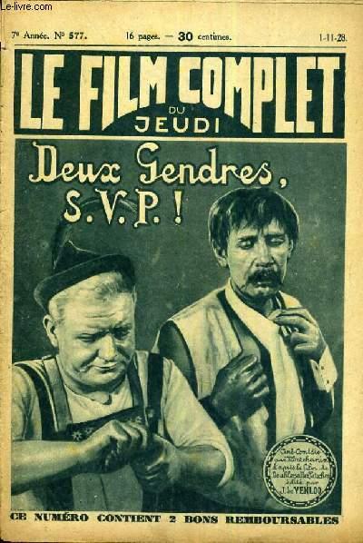 LE FILM COMPLET DU JEUDI N° 577. DEUX GENDRES, S.V.P.!