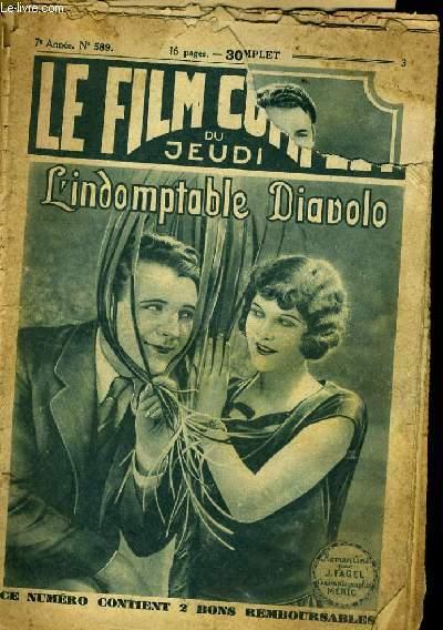 LE FILM COMPLET DU JEUDI N° 589 - 7E ANNEE - L'INDOMPTABLE DIAVOLO