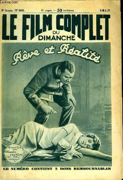 LE FILM COMPLET DU DIMANCHE N° 605 - 8eme ANNEE - REVE ET REALITE