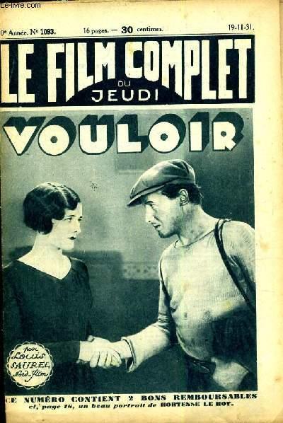 LE FILM COMPLET DU JEUDI N° 1093. VOULOIR