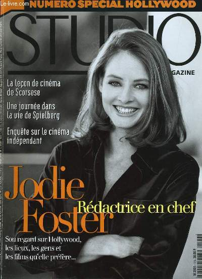 STUDIO MAGAZINE N° 126 - NUMERO SPECIAL HOLLYWOOD - JODIE FOSTER, rédactrice en chef, son regard sur Hollywood, les lieux, les gens et les films qu'elle préfère...