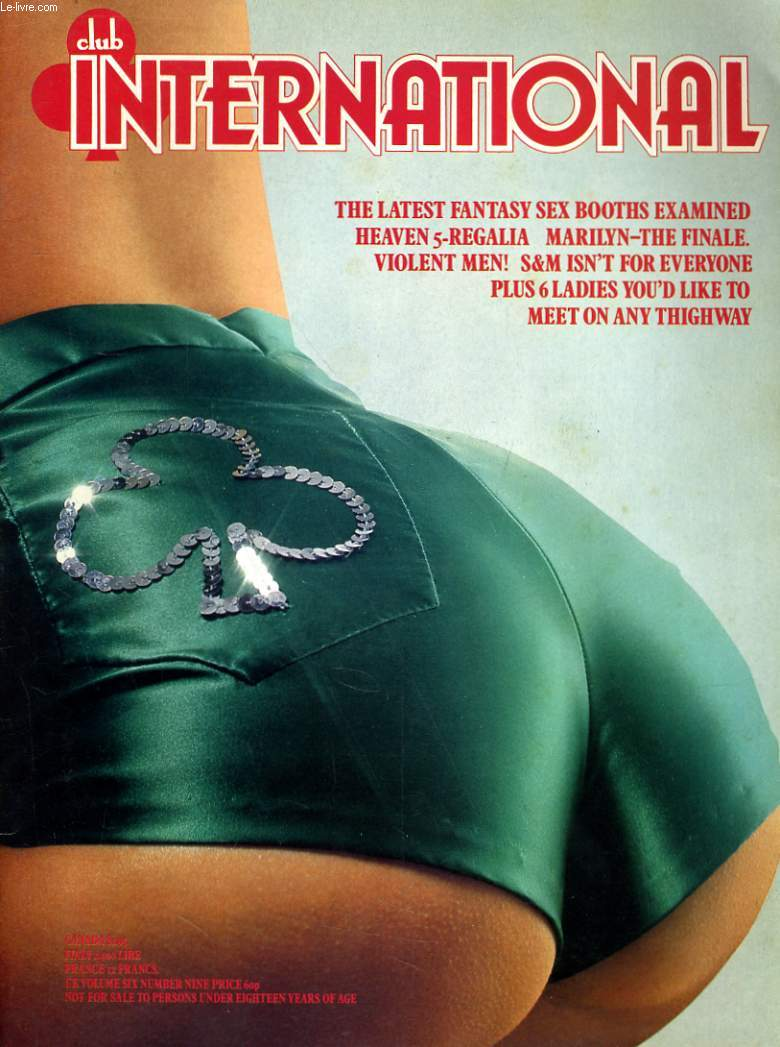 CLUB INTERNATIONAL VOLUME. 6 - NUMBER. 9 - THE LASTEST FANTASY SEX BOOTHS EWAMINED...