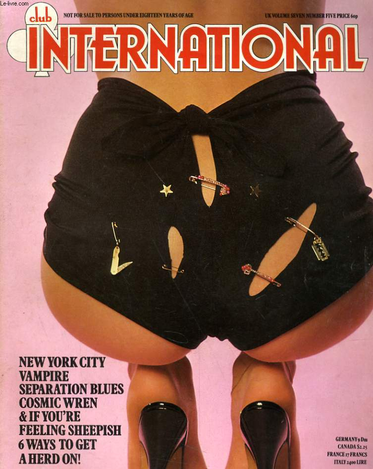 CLUB INTERNATIONAL VOLUME. 7 - NUMBER. 5 - NEW YORK CITY * VAMPIRE - SEPARATION BLUES - COSMIC WREN...