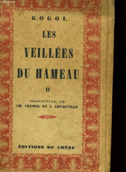 LES VEILLES DU HAMEAU II