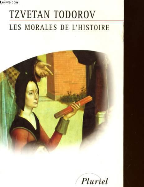 LES MORALES DE L'HISTOIRE
